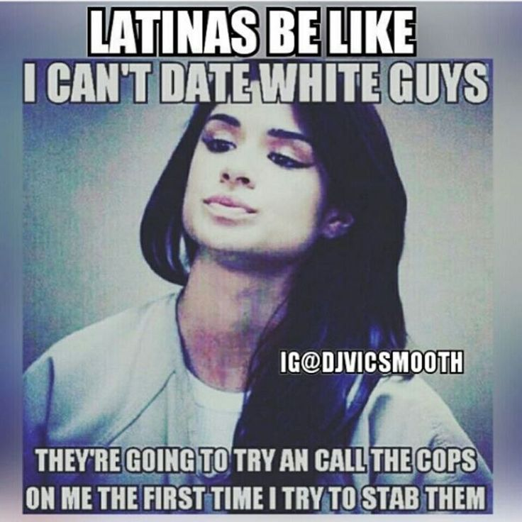 When dating a latino
