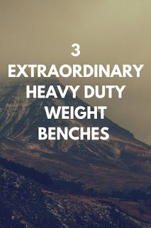 Smart Working is Hard Working: Heavy Duty Weight Bench