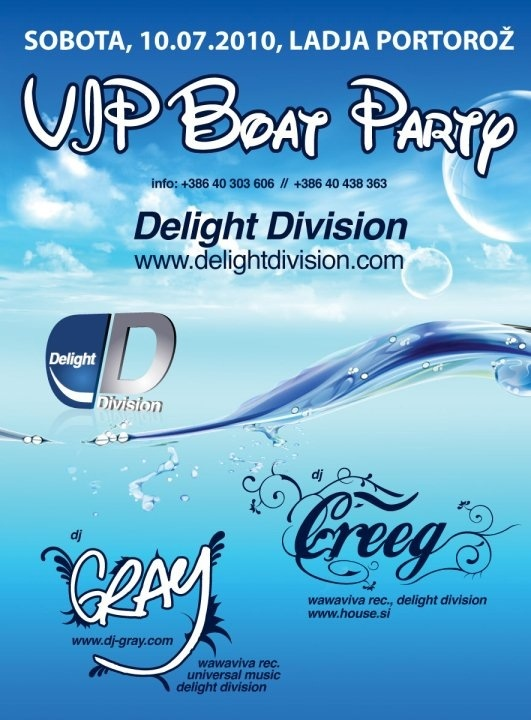 Delight Division Boat Party with Erwin Creeg, DJ Gray / 10.7.2010