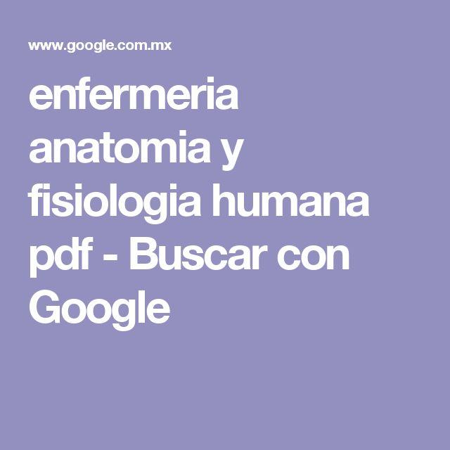 enfermeria anatomia y fisiologia humana pdf - Buscar con Google