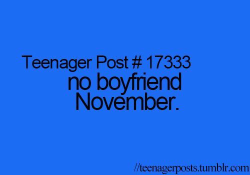 More like no boyfriend 2013