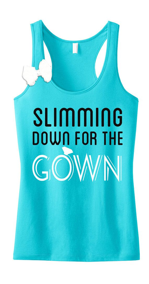 SLIMMING DOWN for the GOWN Workout Tank Top with Bow // Teal Fitted, Bride Tank Top, Running Tank, bridal shirt // bride tank top