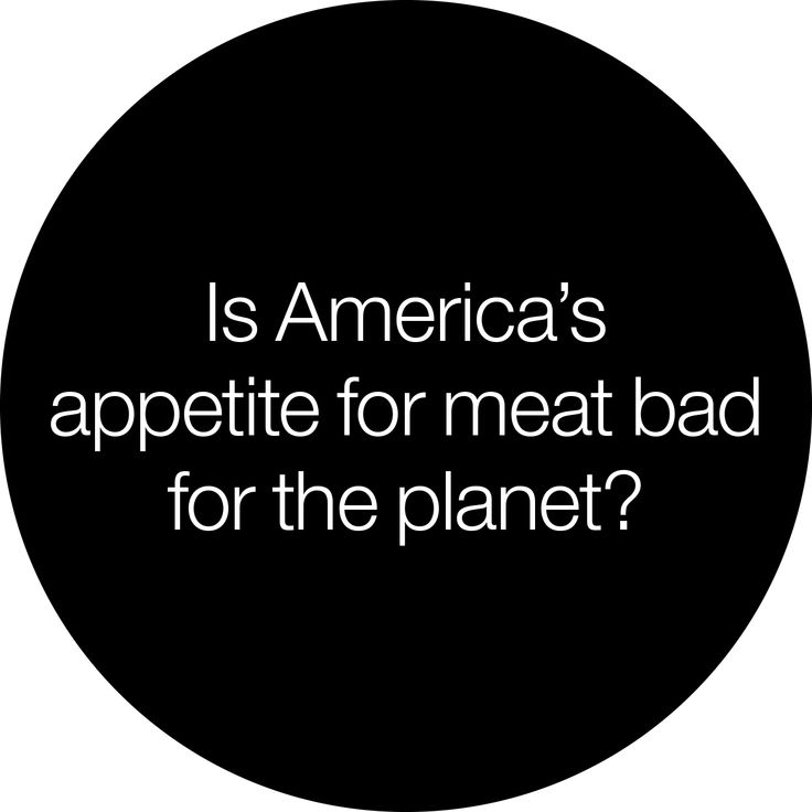 Is America's appetite for meat bad for the planet?