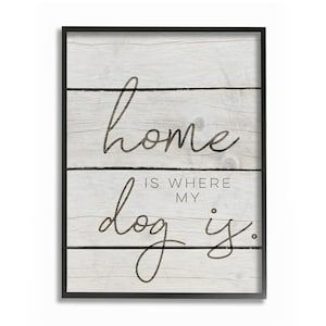 pwp-143_fr_1 Home Is Where My Dog Is Framed Giclee Texturized Art