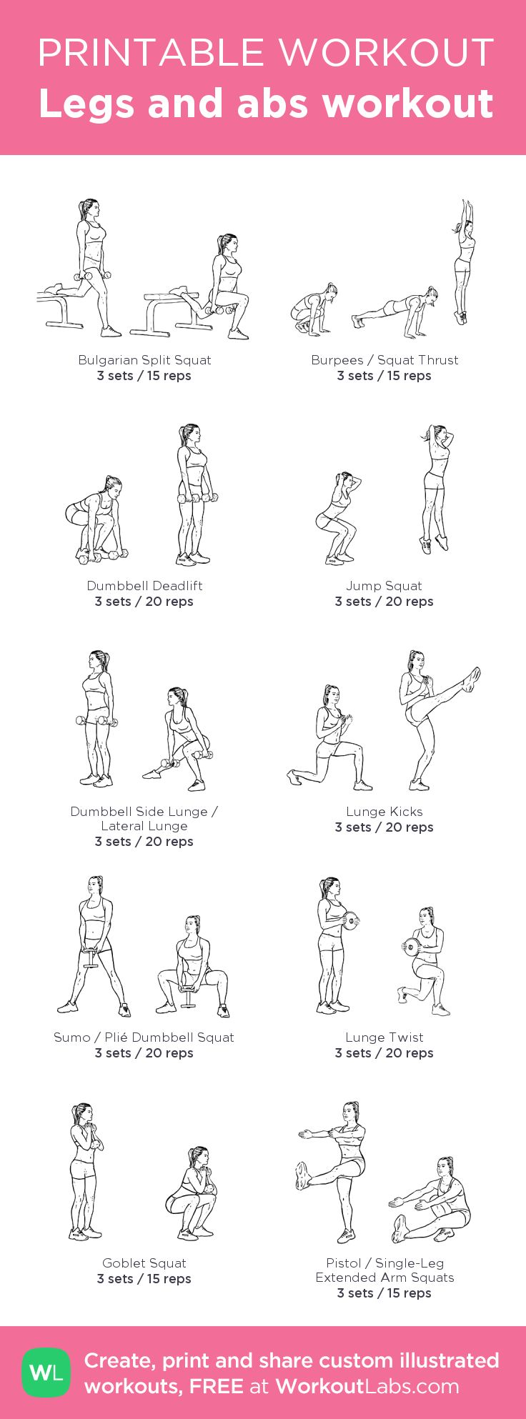 Legs and abs workout – my custom workout created at WorkoutLabs.com • Click through to download as printable PDF! #customworkout