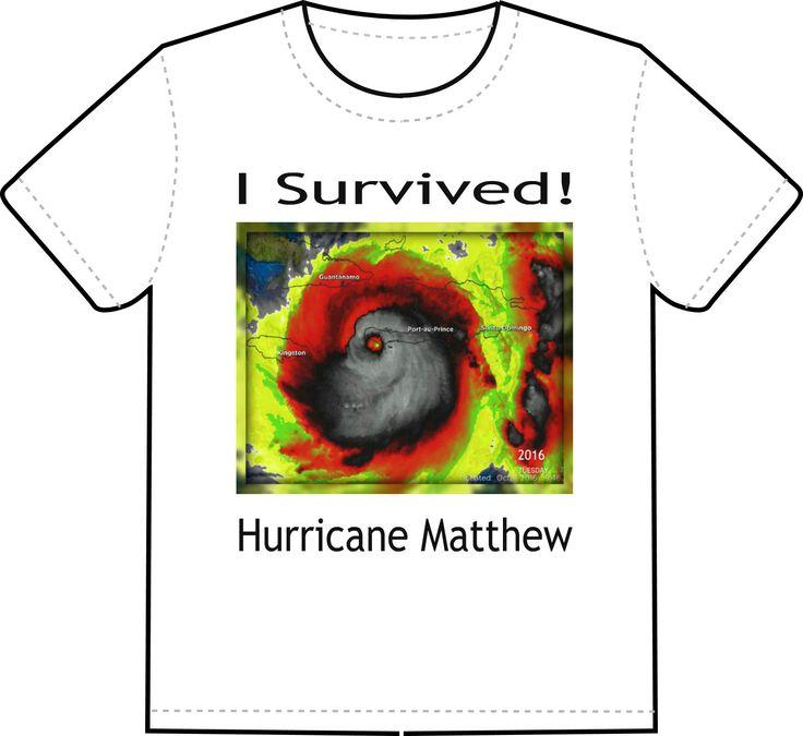 I Survived Hurricane Matthew T- Shirts, Custom T-Shirts, Custom Order Graphic T-Shirts, Custom T-Shirt, Custom Print Shirts by NAESBARGAINBASEMENT on Etsy