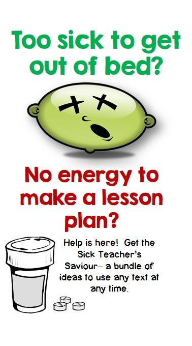 There are days when we are too sick to go to school, and too sick to plan for a sub.  This product provides secondary English teachers with plans they can use for any text and any time.  Stay home.  Get better.
