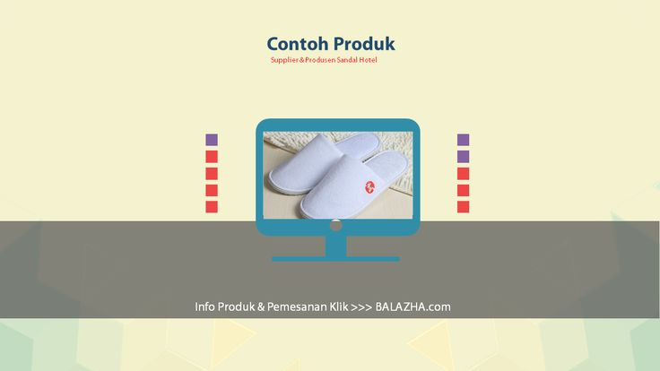 aneka macam sandal hotel jakarta. Balazha.com adalah perusahaan supplier & produsen sandal hotel yang memproduksi ribuan produk berkualitas setiap hari dan mendistribusikannya ke berbagai hotel dan penginapan di seluruh wilayah Indonesia.