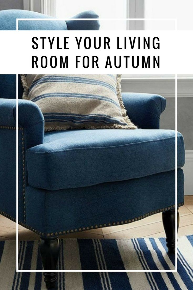 Style Your Living Room for Autumn. Blue and white interiors.