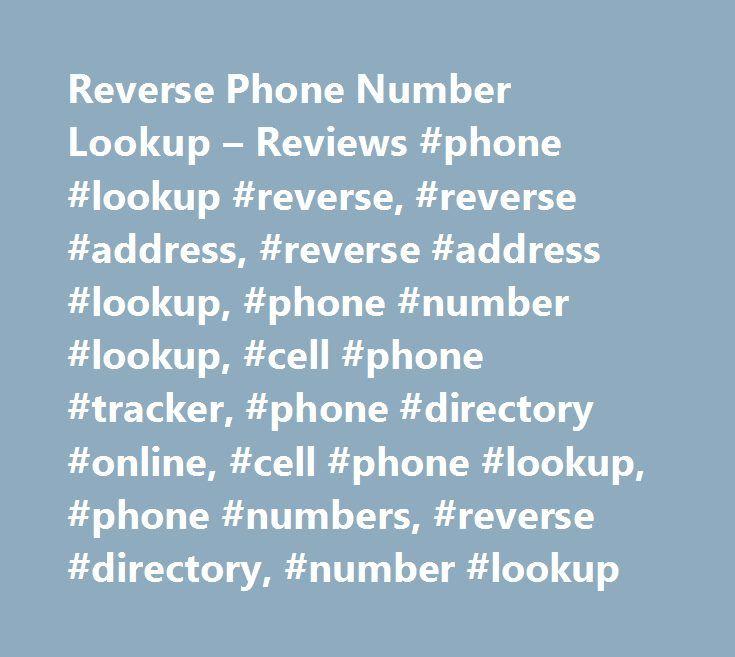 Reverse Phone Number Lookup – Reviews #phone #lookup #reverse, #reverse #address, #reverse #address #lookup, #phone #number #lookup, #cell #phone #tracker, #phone #directory #online, #cell #phone #lookup, #phone #numbers, #reverse #directory, #number #lookup http://uganda.remmont.com/reverse-phone-number-lookup-reviews-phone-lookup-reverse-reverse-address-reverse-address-lookup-phone-number-lookup-cell-phone-tracker-phone-directory-online-cell-phone-loo/  # VerifyPhone.com is one-stop site…