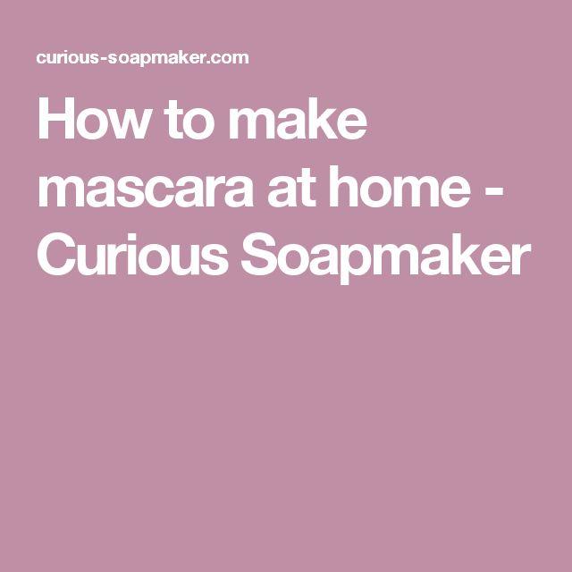How to make mascara at home - Curious Soapmaker