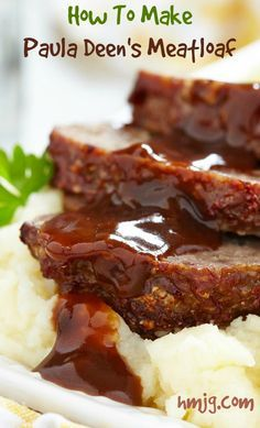 How to make Paula Deen's magnificent meatloaf.