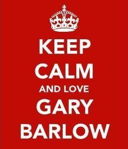 Keep calm and love Gary Barlow...I do love Gary Barlow!