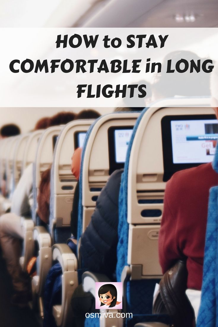 How to Stay Comfortable on Long Flights. #TravelTips #LongFlightTips