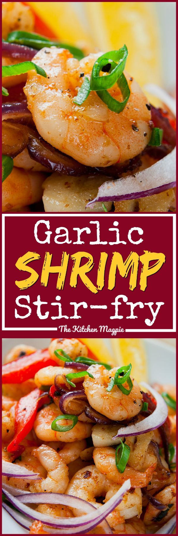 Simple & Easy Garlic Shrimp Stir-Fry with Peppers & Onions. Recipe from @kitchenmagpie #shrimp #recipes #healthyrecipes