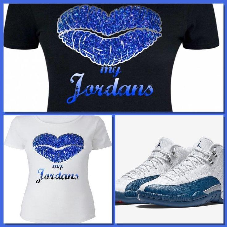 433eabf6b79a ... LADIESWOMENGIRLS TEE SHIRT to match AIR JORDAN 12 FRENCH BLUE! BLUE  KISS JS COPEMCUSTOMS GraphicTee ...