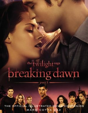 Barnes and Noble ~ The Twilight Saga Breaking Dawn Part 1: The Official Illustrated Movie Companion