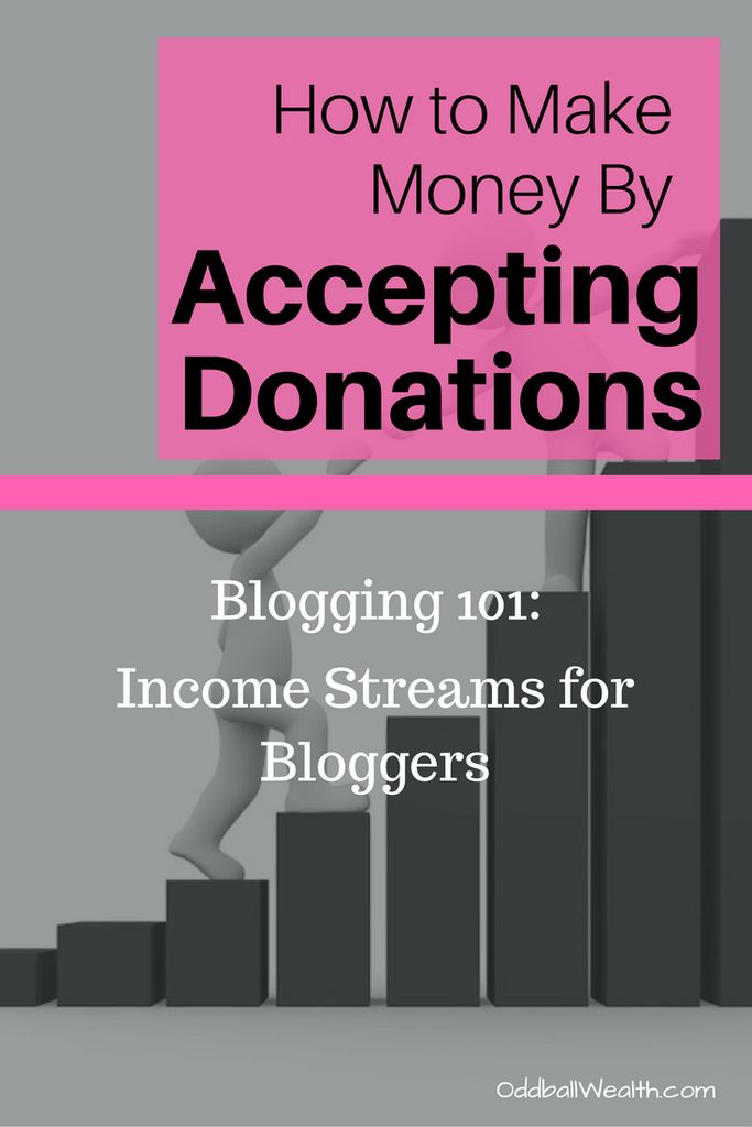 Blogging 101: Income Streams for Bloggers. Learn How to Make Money Blogging By Accepting Donations on Your Blog or Website.Article url: http://oddballwealth.com/how-to-make-money-with-your-blog/ If you've ever wondered how to make money blogging, this article is for you. This post explains how bloggers make money and create multiple revenue streams on their blogs.  #Blog #Blogging #Bloggers #MakeMoney #ExtraIncome #Finance #WebsiteDevelopment
