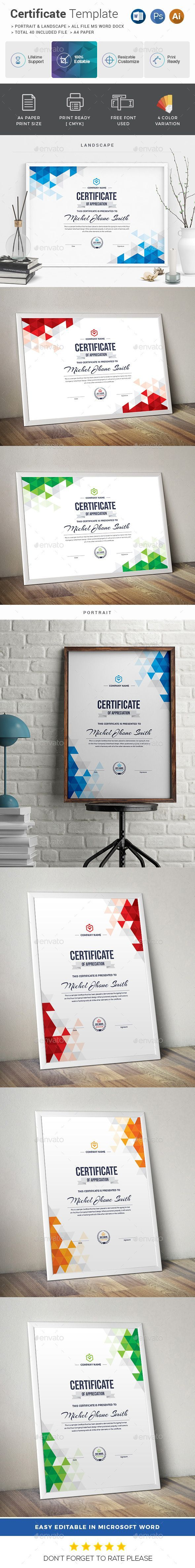 Certificate  Features of Certificate Template      Color Versions     A4 Paper Size With Bleeds     Quick and easy to customize templates     Change Customize easily in MS WORD, PSD & Illustrator     Landscape & Portrait files
