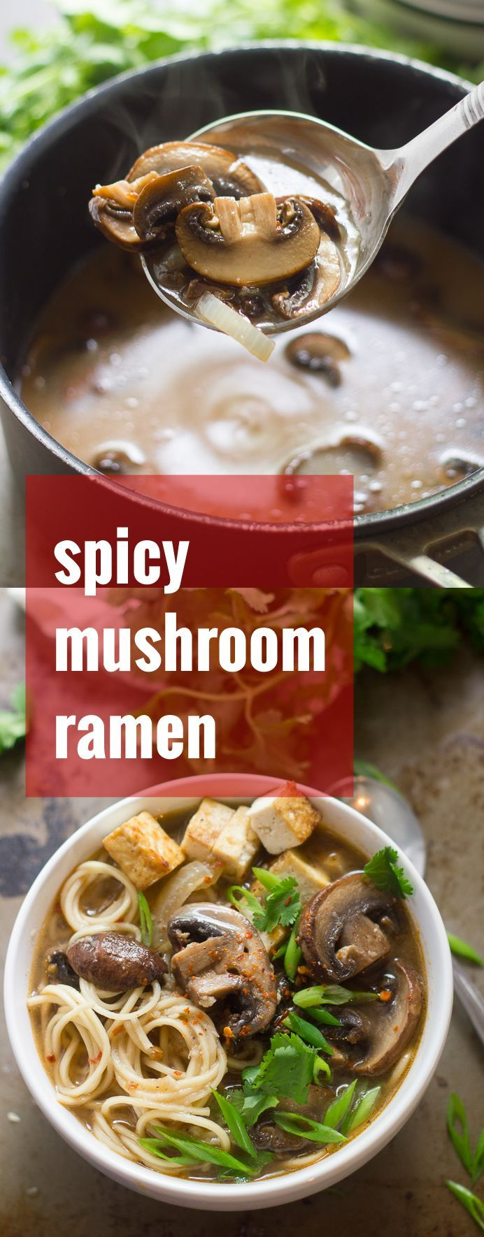 Baby portobello mushrooms are simmered in spicy miso broth and served over slurpable noodles to create this savory vegan mushroom ramen.