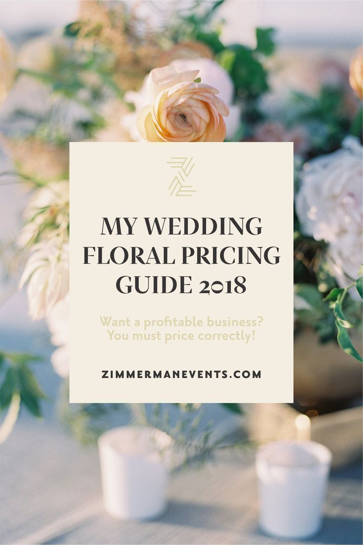 Pricing for Profit: My 2019 Wedding Floral Pricing Guide in 2019