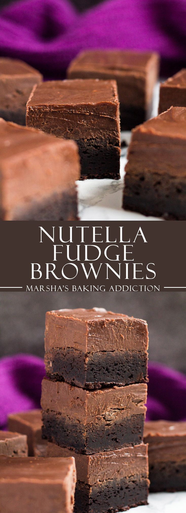 Nutella Fudge Brownies http://marshasbakingaddiction.com /marshasbakeblog/