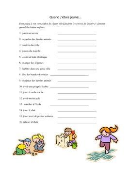 This is a good warm-up activity to practice the imparfait.  Students are given a list of activities that they may or may not have done as children....