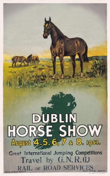 Dublin Horse Show While it's a vintage poster, my goal is to one day show in Dublin- said previous pinner