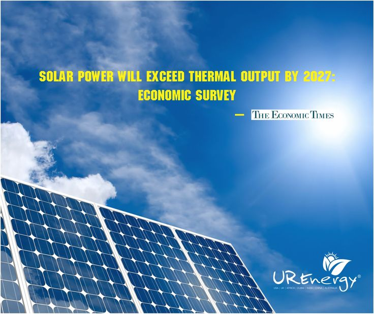 Solar Power will Exceed Thermal output by 2027: Economic survey- The Economic Times. Read more at: https://buff.ly/2uQKMRj For more information visit our website www.urenergyglobal.com , drop us the mail on india@urenergyglobal.com or call us on our Toll Free Number 18001204011 #UREnergy #Solarpower #Thermal #Economictimes