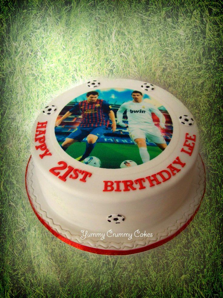Messi And Ronaldo 21st Cake My Cakes Pinterest