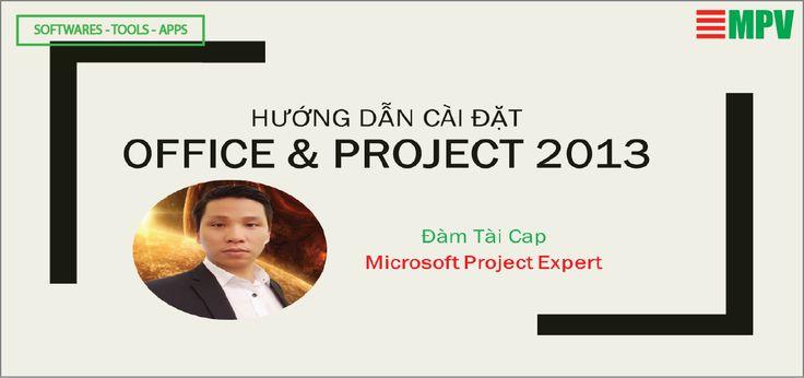 Hướng dẫn download và cài đặt Office - Micrsoft Project 2013