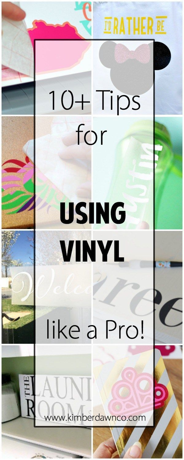 10+ Tutorials on How to Use Vinyl Like a Pro | www.kimberdawnco.com