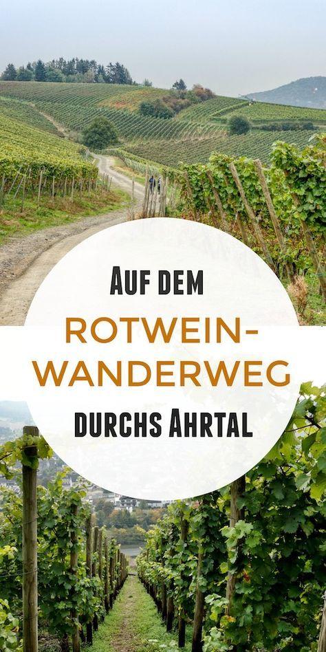 Im Rotweinparadies: Auf dem Rotweinwanderweg durchs Ahrtal