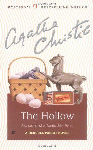 The Hollow (Hercule Poirot) by Agatha Christie