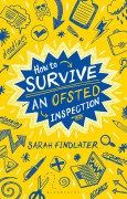 UKEdMag: How to survive an Ofsted Inspection by @msfindlater | UKEdChat - Supporting the Education Community