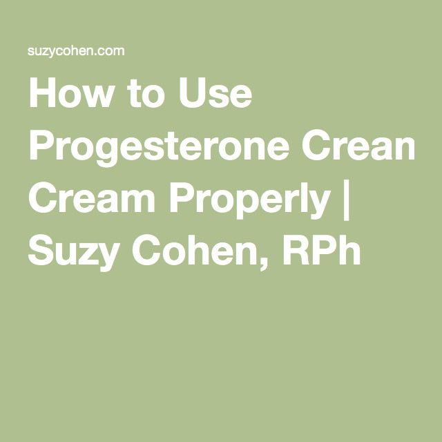 How to Use Progesterone Cream Properly | Suzy Cohen, RPh