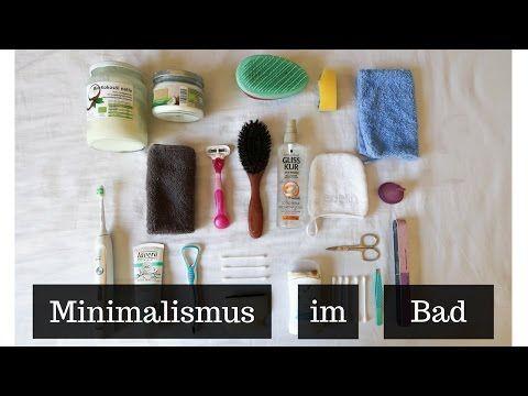 Ideal Heute geht es um eines meiner Lieblingsthemen zurzeit Zero Waste Minimalismus In diesem Video zeige ich euch alles was ich im Bad