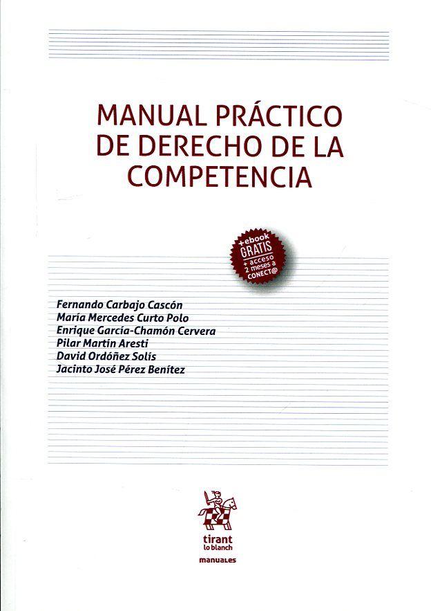 Manual Practico De Derecho De La Competencia Fernando Carbajo Cascon Jacintos