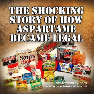 Natural Cures Not Medicine: This Is The Corrupt Process That Legalized Apartame (don't use fake sweeteners)