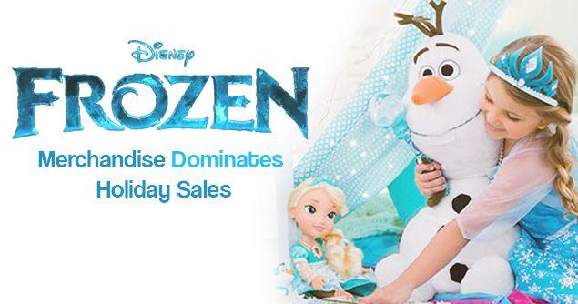 FROZEN Merchandise Dominates Holiday Sales
