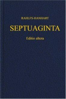 Septuaginta (Greek Edition) , 978-1598561807, Robert Hanhart, Deutsche Bibelgesellschaft