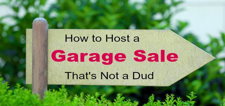 Make your next garage sale stand out from the crowd with these 20 tips