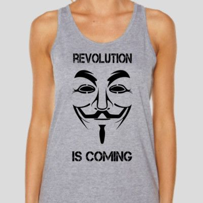 Revolution is Coming - Black graphic version- Available i9n many styles and colours. Get it at http://bit.ly/1zanWCO #anon #anonymous #occupy #t-shirt #singlet #hoodie #freedom
