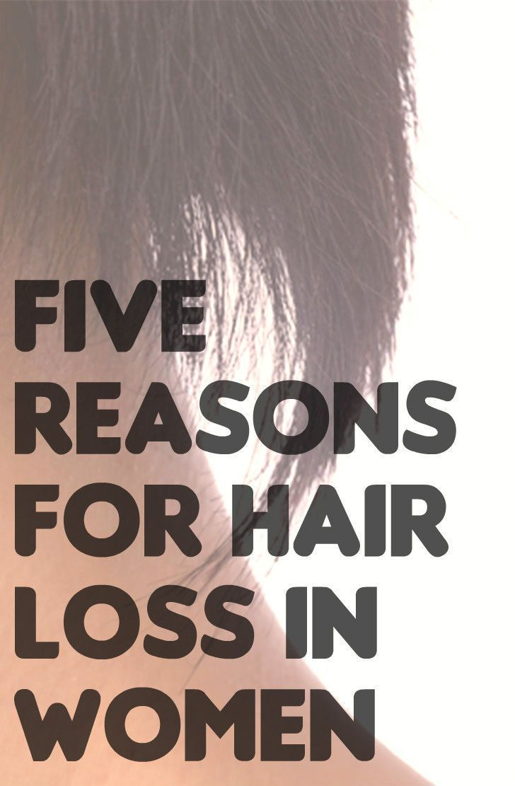 Five reasons for hair loss in women MalePatternBaldness