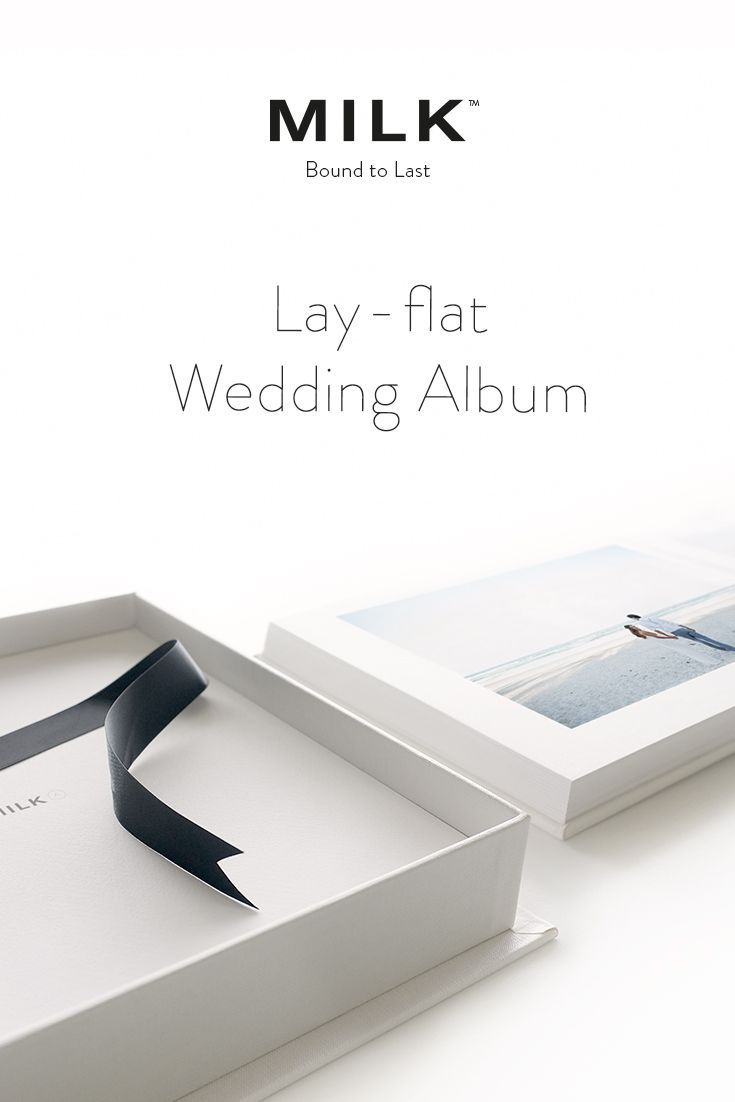 Design Your Dream Wedding Album From US250 Our MILK Archival Photo Albums Are Invisibly Bound