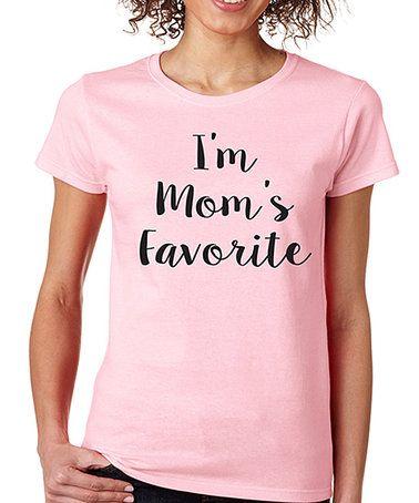 Look at this #zulilyfind! Light Pink 'I'm Mom's Favorite' Crewneck Tee - Plus #zulilyfinds