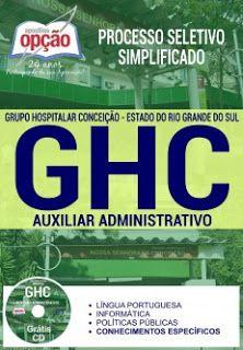 Apostila GHC 2017 Auxiliar Administrativo Processo Seletivo Simplificado.