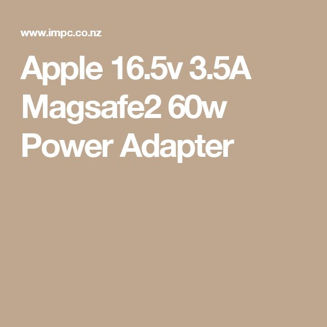 Apple 16.5v 3.5A Magsafe2 60w Power Adapter