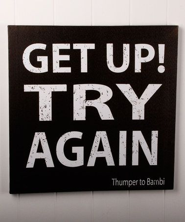 Loving this Black 'Get Up! Try Again' Canvas Wall Art on #zulily! #zulilyfinds