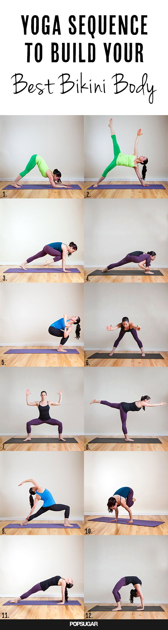 Dynamic Yoga Sequence to Build Your Best Bikini Body....hold each pose for 5 breathes, then repeat on the left side. One day girl....one day.